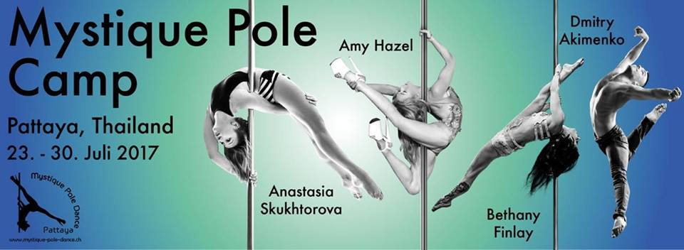 Mystique Pole Camp Thailand 2017 - 23-30.07
