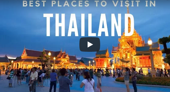 10 Best Places to Visit in Thailand - Travel Video